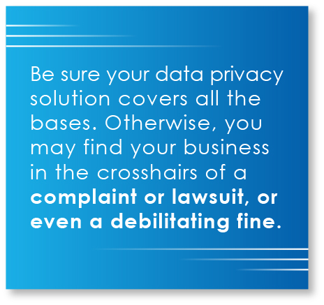 Call-out: Make sure your data privacy solution covers all the bases